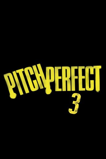 "Plakat zu "" Pitch Perfect 3""© 2018 Film-Freak"