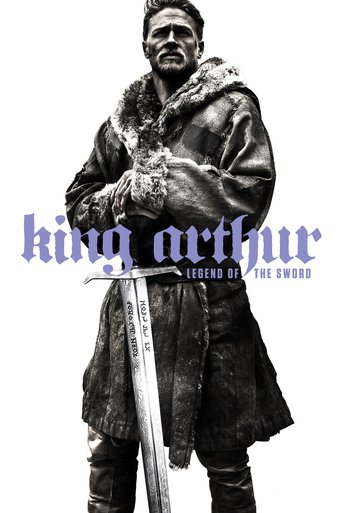 "Plakat zu "" King Arthur: Legend Of The Sword""© 2018 Film-Freak"