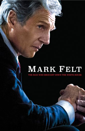 "Plakat zu "" Mark Felt: The Man Who Brought Down the White House""© 2017 Scott Free Productions"