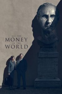 """Plakat zu """"All the Money in the World"""" © 2017"""