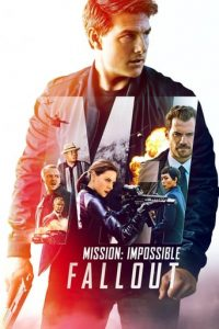 """Plakat zu """"Mission: Impossible – Fallout"""" © 2018 Paramount Pictures"""